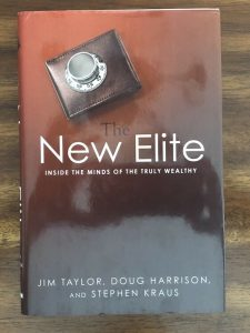 Taylor, Harrison, Kraus: The New Elite: Inside the Minds of the Truly Wealthy